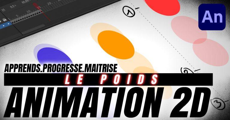 ANIMATION 2D | Le POIDS